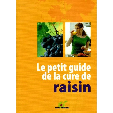 Le petit guide de la cure de raisin Terre Vivante