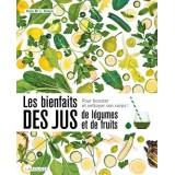 Les bienfaits des jus de légumes et de fruits auteur Kara M. L. Rosen