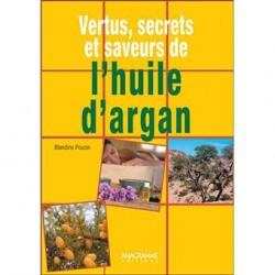 VERTUS SECRETS ET SAVEURS DE L HUILE D ARGAN