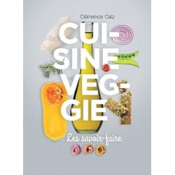 Livre Cuisine Veggie, les savoirs-faire
