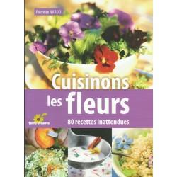 Cuisinons les fleurs Terre Vivante