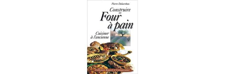 Construire un four pain cuisiner l 39 ancienne for Construire four a pain
